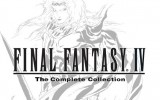 Final Fantasy IV: Complete Collection – Release auch im Westen