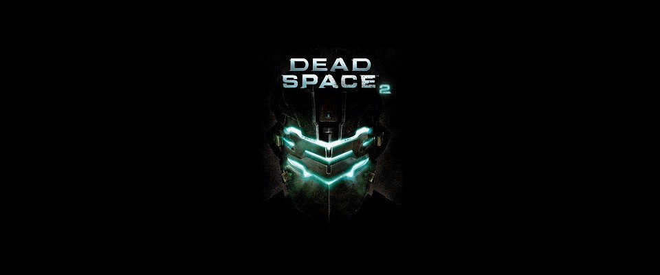 Dead Space 2 reviewed – Die PC-Version im Test