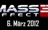 Mass Effect 3 – Release bekannt gegeben!