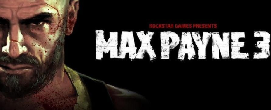 Max Payne 3 – Rockstar kündigt Spiel für März 2012 an