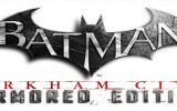gamescom 2012 – Batman: Arkham City Armored Edition angespielt