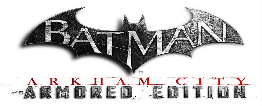 gamescom 2012 – Batman: Arkham City Armored Edition angespielt