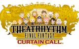 Square Enix veröffentlicht neuen Trailer zu Theatrhythm Final Fantasy: Curtain Call