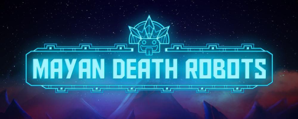 GC15 – Mayan Death Robots