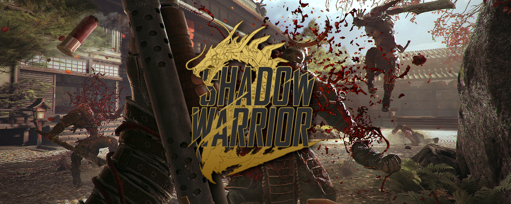 GC15 – Shadow Warrior 2
