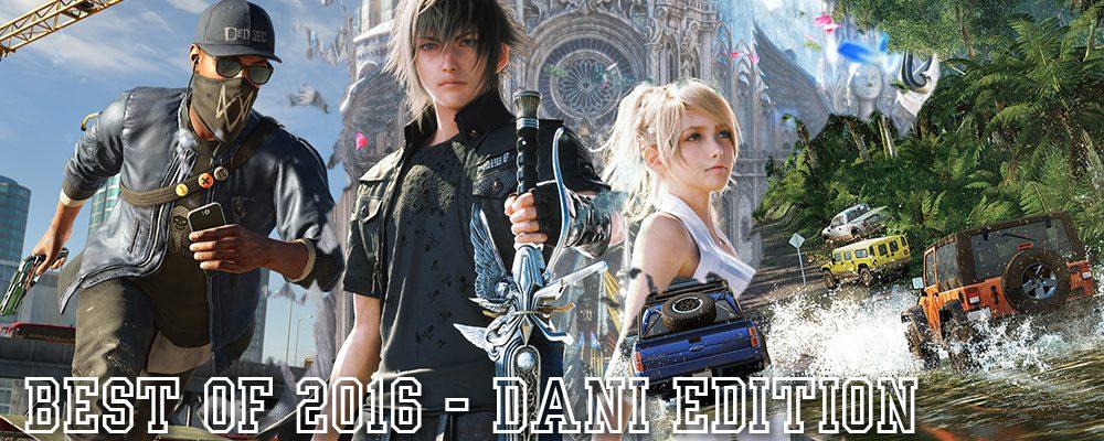 Die besten Spiele 2016 – Dani Edition