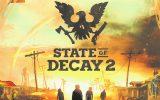 State of Decay 2: Und plötzlich ist man tot