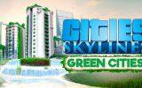 """Cities: Skylines – Erweiterung """"Green Cities"""" veröffentlicht"""