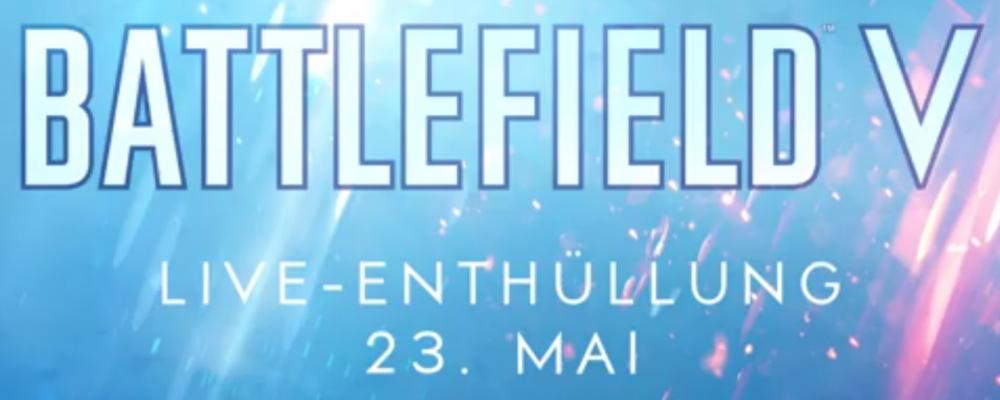BATTLEFIELD V: Live Reveal – Alle wichtigen Infos