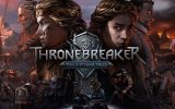 Thronebreaker: Zwischen Karten-Taktik und RPG