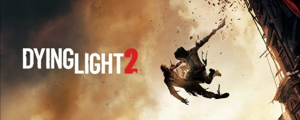 #gamescom2019: Dying Light 2 – Parkour des Todes