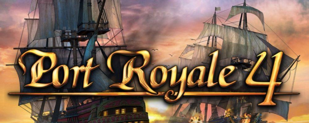 Port Royale 4 [Review]